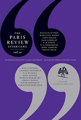 The Paris Review Interviews By Rushdie, Salman (INT)/ Gourevitch, Philip (EDT)