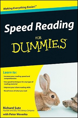 Speed Reading for Dummies By Sutz, Richard/ Weverka, Peter (CON)