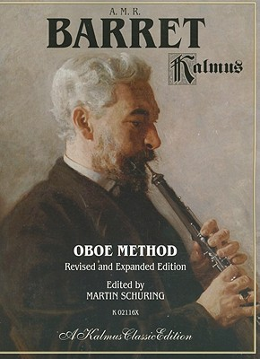 Oboe Method By Barret, A. M. R./ Schuring, Martin (EDT)